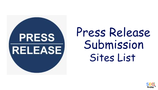Press Release Submission Sites List - High DA and Do-follow